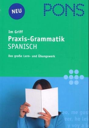 9783125608863: PONS im Griff Praxis-Grammatik Spanisch