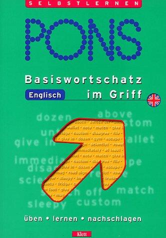 9783125609433: PONS Basiswortschatz Englisch im Griff. Üben, lernen, nachschlagen. (Lernmaterialien)