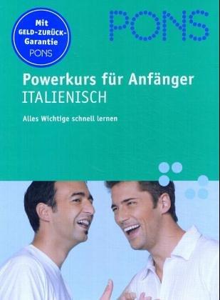9783125609952: PONS Powerkurs für Anfänger, Audio-CDs m. Lehrbuch, Italienisch, 1 Audio-CD m. Lehrbuch