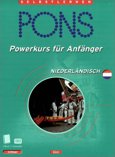 9783125610002: PONS Powerkurs für Anfänger, Cassetten m. Lehrbuch, Niederländisch, 1 Cassette m. Lehrbuch