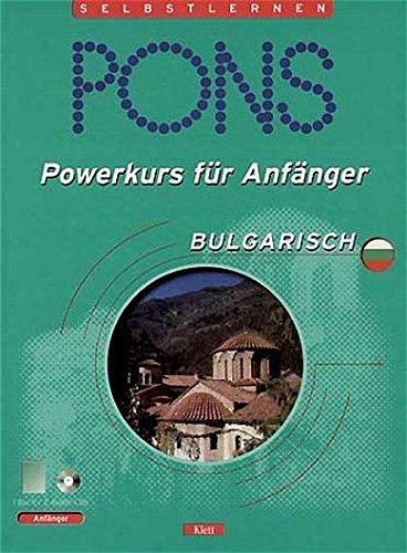 9783125610200: PONS Powerkurs für Anfänger Bulgarisch, 2 Audio-CDs m. Lehrbuch