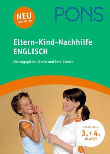 9783125611252: PONS Eltern-Kinder-Nachhilfe Englisch. Mit Audio-CD: Für engagierte Eltern und ihre Kinder. 3./4. Klasse
