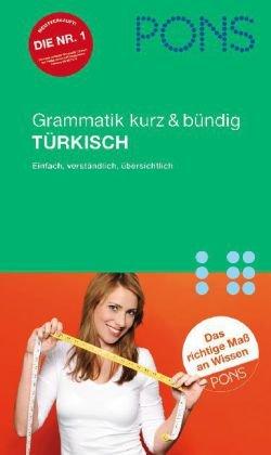 9783125611498: PONS Grammatik Türkisch. Kurz und bündig: Einfach, verständlich, übersichtlich