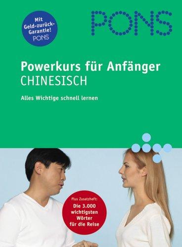 9783125611917: PONS Powerkurs für Anfänger. Chinesisch. Buch und 2 CDs: Alles Wichtige schnell lernen