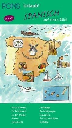 9783125612228: PONS Urlaub. Spanisch auf einen Blick