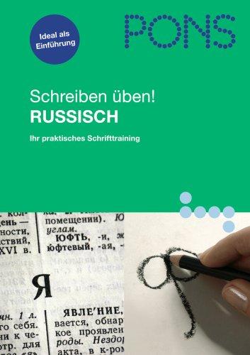 9783125613089: PONS Schreiben üben! Russisch: Das praktische Schrifttraining. Übungsheft. Groß- und Kleinschreibung. Druck- und Schreibschrift