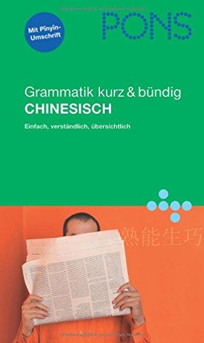 9783125613300: PONS Grammatik Chinesisch. Kurz und bündig