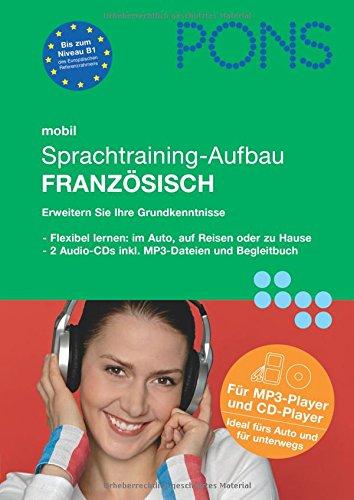 9783125613676: PONS mobil Sprachtraining - Aufbau Franz�sisch. 2 CDs: Kompaktes Training - auch unterwegs
