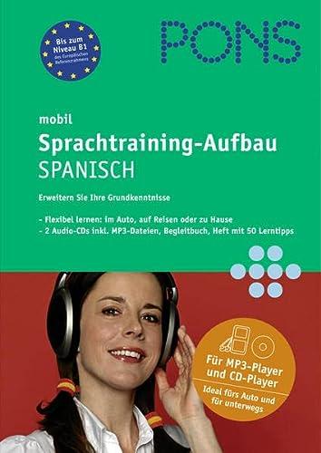9783125613683: PONS mobil Sprachtraining - Aufbau Spanisch. 2 CDs: Kompaktes Training - auch unterwegs