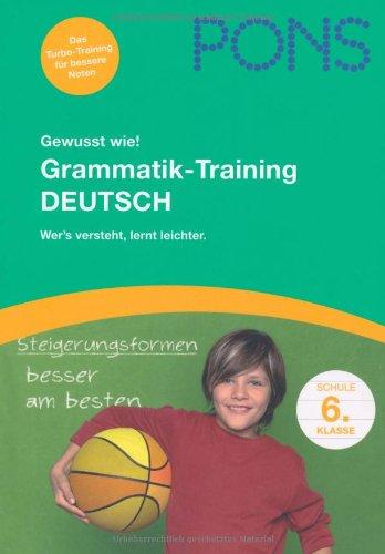 9783125613799: PONS Gewusst wie! Grammatik-Training Deutsch 6. Klasse: Wer's versteht lernt leichter
