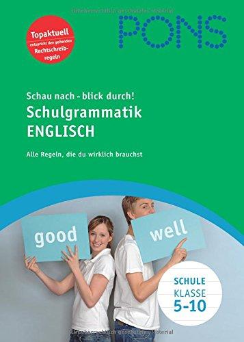 9783125613935: PONS Schau nach - blick durch! Schulgrammatik Englisch: Alle Regeln, die Du wirklich brauchst. Klasse 5-10