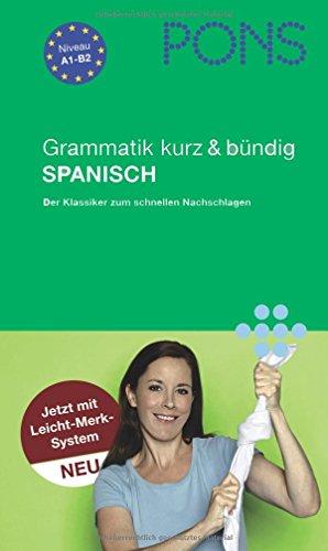 9783125614079: PONS Grammatik kurz & bündig Spanisch: Mit Leicht-Merk-System