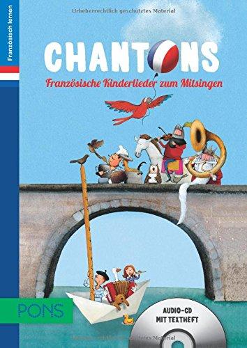 9783125615663: PONS Chantons. CD: Französische Kinderlieder. 15 traditionelle Kinderlieder. Für Kinder im Vorschul- und Grundschulalter