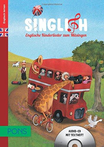 9783125615670: PONS Singlish: Englische Kinderlieder zum Mitsingen. Audio-CD und illustriertes Textheft mit Liedtexten