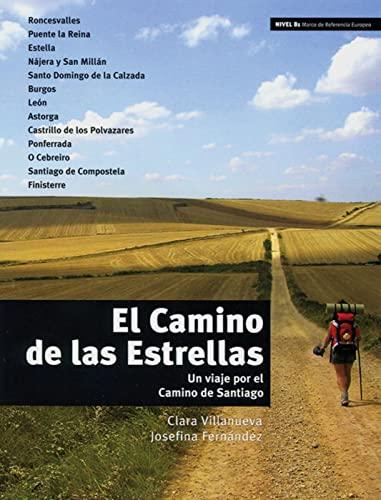 9783125615762: El Camino de las Estrellas: Un viaje por el Camino de Santiago. Niveau B1, 5./6. Lernjahr