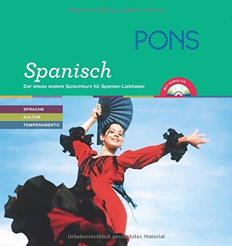 9783125615779: PONS Lernen & Genießen Spanisch: Der etwas andere Sprachkurs für Spanien-Liebhaber