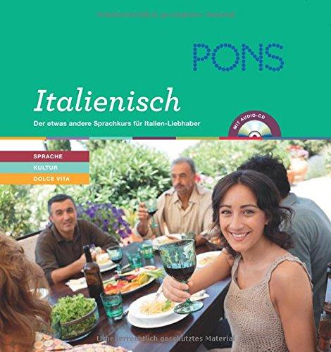9783125615793: PONS Lernen & Genießen Italienisch: Der etwas andere Sprachkurs für Italien-Liebhaber