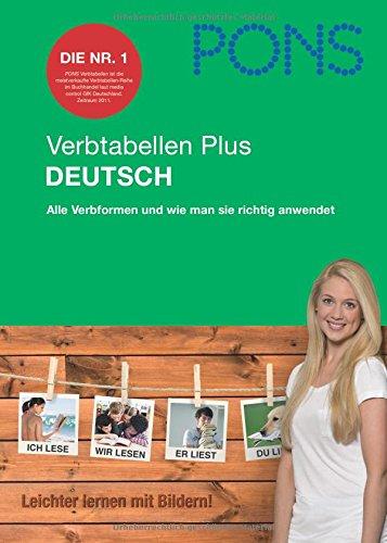 9783125615960: PONS Verbtabellen Plus Deutsch: Alle Verbformen und wie man sie richtig anwendet