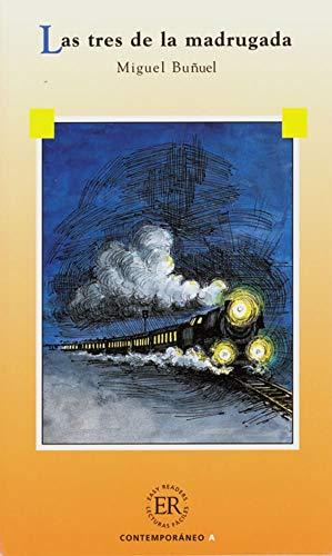 Las tres de la madrugada: Spanische Lektüre: Buñuel, Miguel: