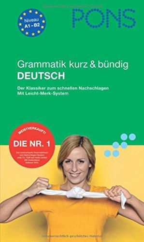 9783125616875: PONS Grammatik kurz & bundig Deutsch: Der Klassiker zum schnellen Nachschlagen. Mit Leicht-Merk-System