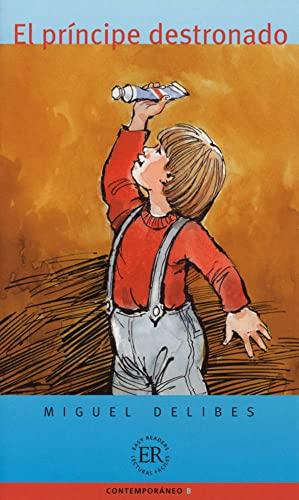 9783125617506: El príncipe destronado: Spanische Lektüre für das 3., 4. Lernjahr: El Principe Destronado (Easy Readers (Spanisch))