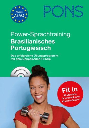 9783125617513: PONS Power-Sprachtraining Brasilianisches Portugiesisch. Mit Audio-CD: Das erfolgreiche Übungsprogramm - Wortschatz, Grammatik, Kommunikation lernen und üben