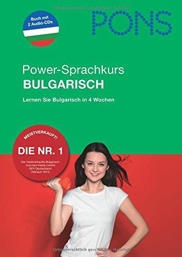 9783125617599: PONS Power-Sprachkurs Bulgarisch: Lernen Sie Bulgarisch in 4 Wochen. Buch mit 2 Audio-CDs
