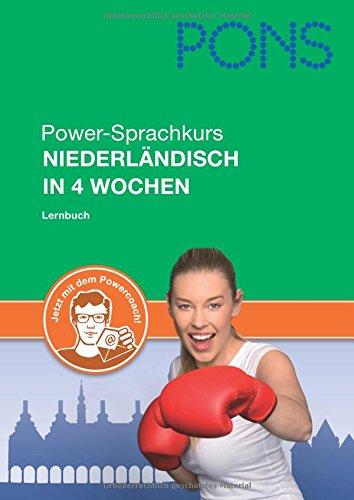9783125618480: PONS Power-Sprachkurs Niederländisch in 4 Wochen: Lernen Sie Niederländisch mit Buch, 2 Audio-CDs und e-mail-Powercoach