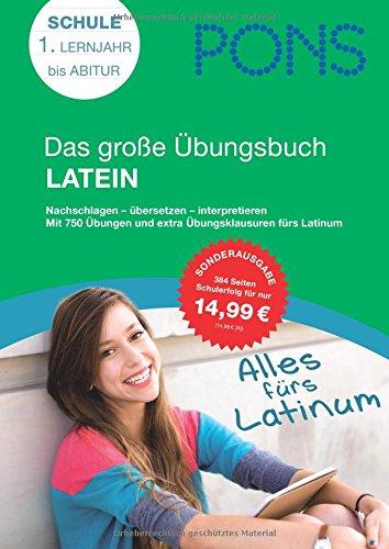 9783125618619: PONS Das große Übungsbuch Latein: Nachschlagen - übersetzen - interpretieren