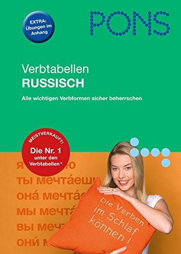 9783125618763: PONS Verbtabellen Russisch: Alle wichtigen Verbformen sicher beherrschen. Extra: Übungen im Anhang