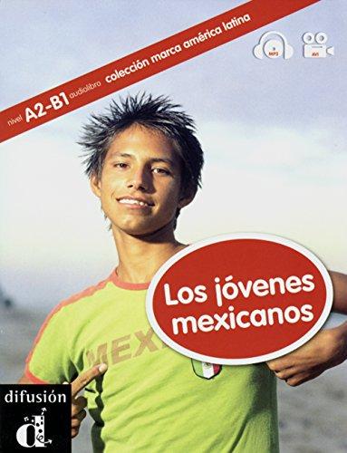 9783125618848: Los jóvenes mexicanos. Buch mit CD-ROM: A2/B1 (Colección Marca América Latina)