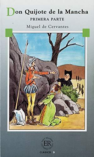 Don Quijote de la Mancha I: Don: Miguel de Cervantes