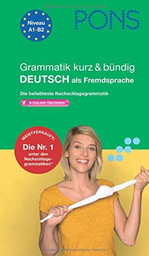 9783125619111: PONS Grammatik kurz & bündig Deutsch : Die beliebteste Nachschlagegrammatik