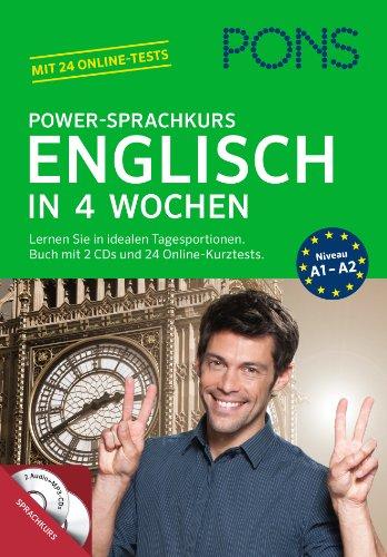 9783125619456: PONS Power-Sprachkurs Englisch in 4 Wochen: Lernen Sie in idealen Tagesportionen. Buch mit 2 Audio-CDs und 24 Online-Kurztests