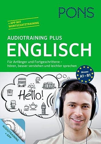 9783125619616: PONS Audiotraining Plus Englisch: Sprachtraining für Anfänger und Fortgeschrittene