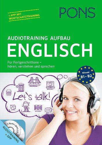 9783125619760: PONS Audiotraining Aufbau Englisch: Für Fortgeschrittene - hören, verstehen und sprechen