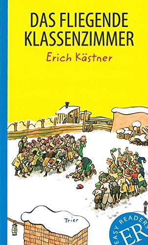 9783125620339: Das fliegende Klassenzimmer: Deutsche Lektüre für das 2, 3. und 4. Lernjahr