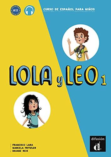 9783125620384: Lola y Leo 1. Libro del alumno + Audio online: Curso de española para niños