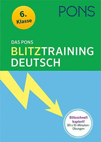 9783125625334: Das PONS Blitztraining - Deutsch 6. Klasse: Blitzschnell kapiert! Der 10-Minuten-Übungsblock