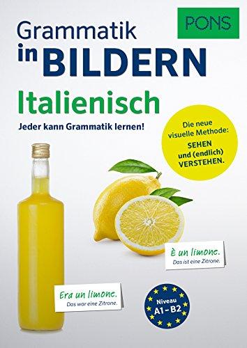 9783125626881: PONS Grammatik in Bildern Italienisch: Jeder kann Grammatik lernen