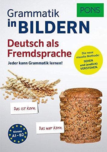 9783125627437: PONS Grammatik in Bildern Deutsch als Fremdsprache: Jeder kann Grammatik lernen!