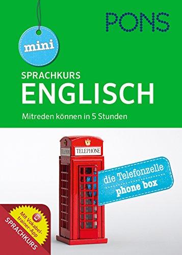 9783125627444: PONS Mini Sprachkurs Englisch: Mitreden können in 5 Stunden