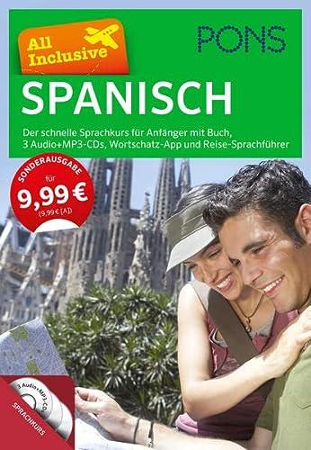 9783125627536: PONS All Inclusive Spanisch: Der schnelle Sprachkurs für Anfänger mit Buch, 3 Audio+MP3-CDs, Wortschatz-App und Reise-Sprachführer