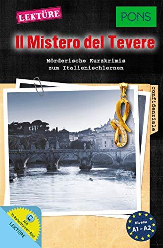 9783125627826: PONS Lektüre Il Mistero del Tevere: Mörderische Kurzkrimis zum Italienischlernen mit Online-Wortschatztrainer