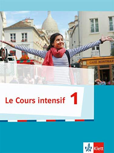 9783125630000: Cours intensif 1. Französisch als 3. Fremdsprache. Schülerbuch