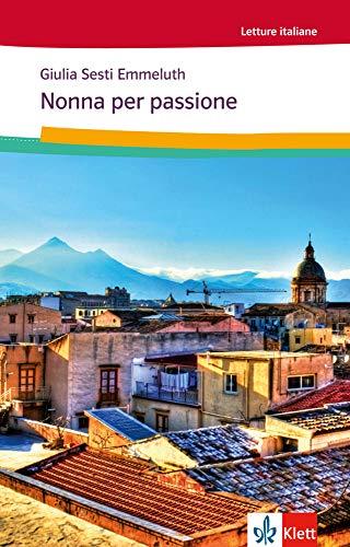 9783125658806: Nonna per Passione: Italienische Lektüre für das 1. und 2. Lernjahr