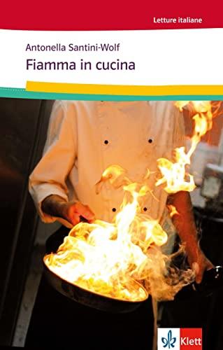 9783125658813: Fiamma in cucina: Italienische Lektüre für das 1. und 2. Lernjahr