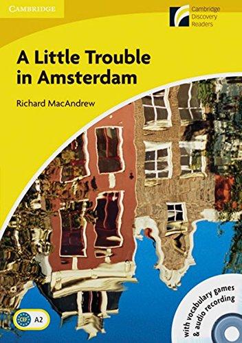 9783125730281: A Little Trouble in Amsterdam. Mit Audio-CD: Book with CD-ROM and Audio-CD-Pack. Englische Lektüre für das 3. Lernjahr