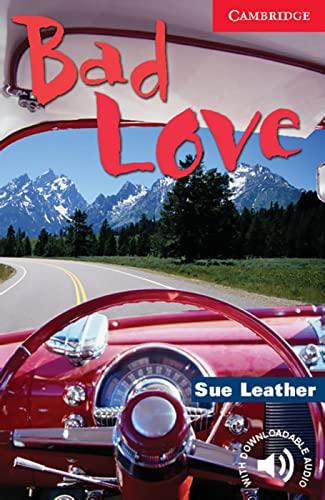 9783125741140: Bad Love: Englische Lektüre für das 1., 2., 3. Lernjahr.Lectura de inglés para el 1 °, 2 °, 3 ° año de estudio. Libro en rústica con audio descargable (Cambridge English Reader)