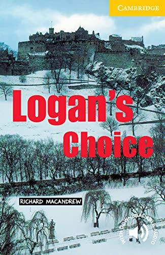 9783125742147: Logan's Choice: Level 2, Wortschatz 800